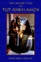 Life and Times of Tut-Ankh-Amen, The, by Bishara Nahas