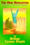 New Revelation, The: The Coming of a New Spiritual Paradigm, by Arthur Conan Doyle