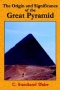 Origin and Significance of the Great Pyramid, The, by C. Staniland Wake